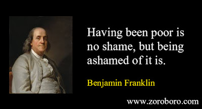 Benjamin Franklin Quotes. Inspirational Quotes Freedom, Money, Life  & Business. Benjamin Franklin Short Thoughts,amazon,zoroboro,images
