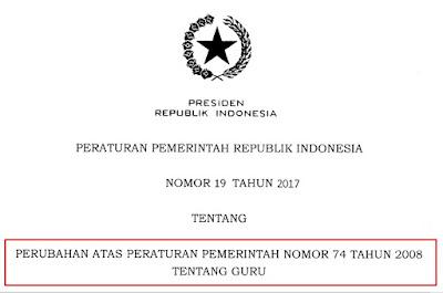 PP Nomor 19 Tahun 2017 Tentang Perubahan PP Nomor 74 Tahun 2008