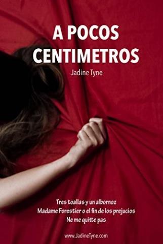 A pocos centímetros - Jadine Tyne