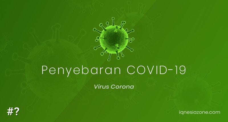 Proses penyebaran virus corona - COVID-19