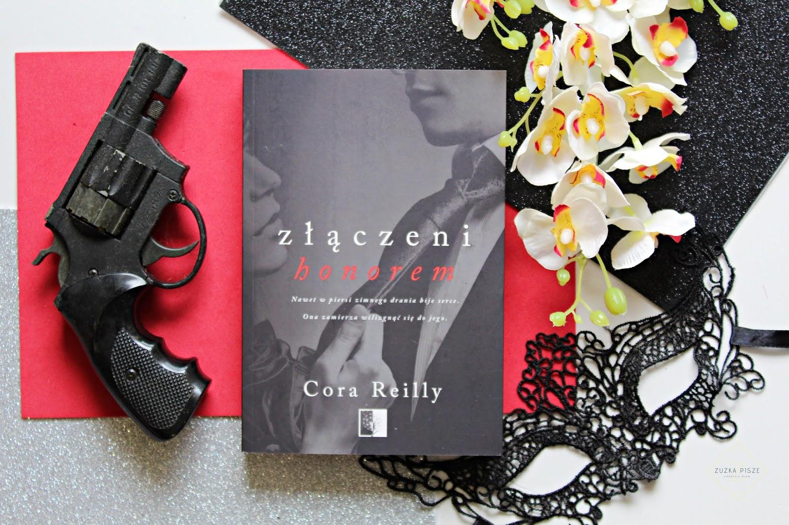 """Cora Reilly """"Złączeni honorem"""" - recenzja"""