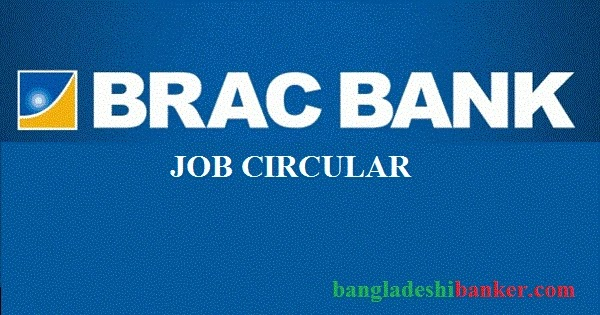 Job Circular: Manager- Core Banking at BRAC Bank Ltd.