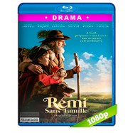 Rémi: Una aventura extraordinaria (2018) BDRip 1080p Latino