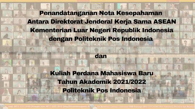 Penandatanganan Nota Kesepahaman dan Kuliah Perdana Mahasiswa Baru TA 2021/2022