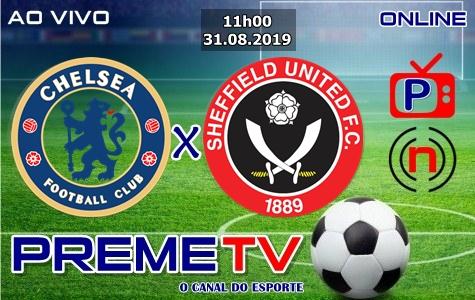 Chelsea x Sheffield United Ao Vivo