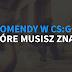 KOMENDY CS:GO, które musisz znać 2! | Poradnik CS:GO