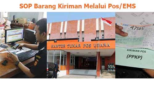 Prosedur Barang Kiriman Impor Melalui Pos/EMS