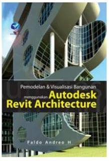 Permodelan & Visualisasi Bangunan Menggunakan Autodesk Revit Architecture