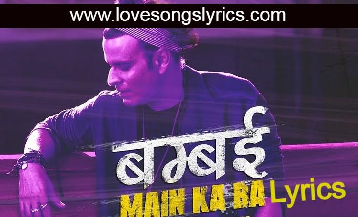 Bambai Main Ka Ba Hindi Lyrics