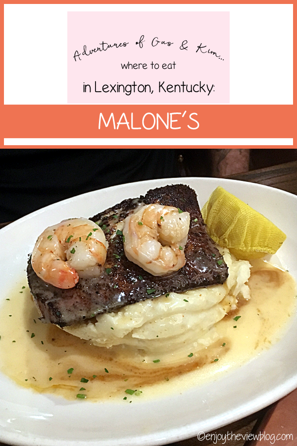 Malone's is one of our favorite places to eat in Lexington, KY - be sure to give it a try! #adventuresofgusandkim #malones #wheretoeat #kentucky #lexington #kentuckyeats #travel #restaurant #placestoeatinLEX #enjoytheviewblog