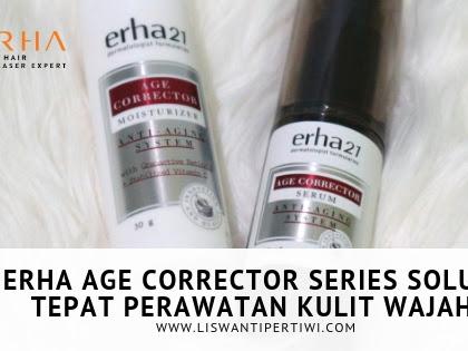 ERHA Age Corrector Series Solusi Tepat Perawatan Kulit Wajah