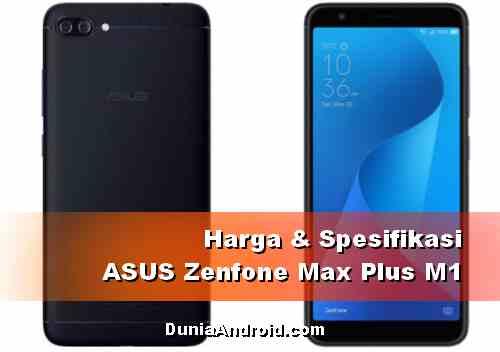 Harga HP Asus Zenfone Max Plus M1