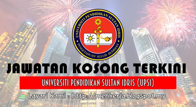 Jawatan Kosong Terkini 2016 di Universiti Pendidikan Sultan Idris (UPSI)