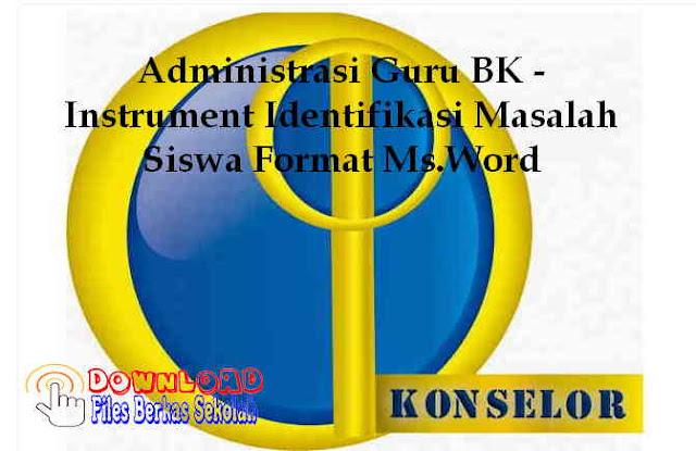 Download Instrument Identifikasi Masalah Siswa Format Ms.Word