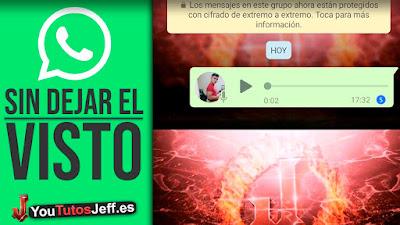 Como Escuchar Audios Whatsapp Sin Que Lo Sepan