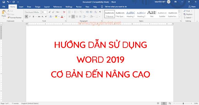 Hướng dẫn sử dụng word 2019 cơ bản đến nâng cao