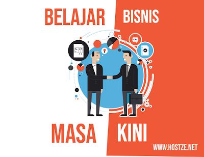 Belajar Bisnis Masa Kini - hostze.net