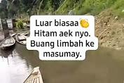 Heboh, Video Perubahan Air Sungai Batang Sumay Berubah Hitam, Diduga Tercemar