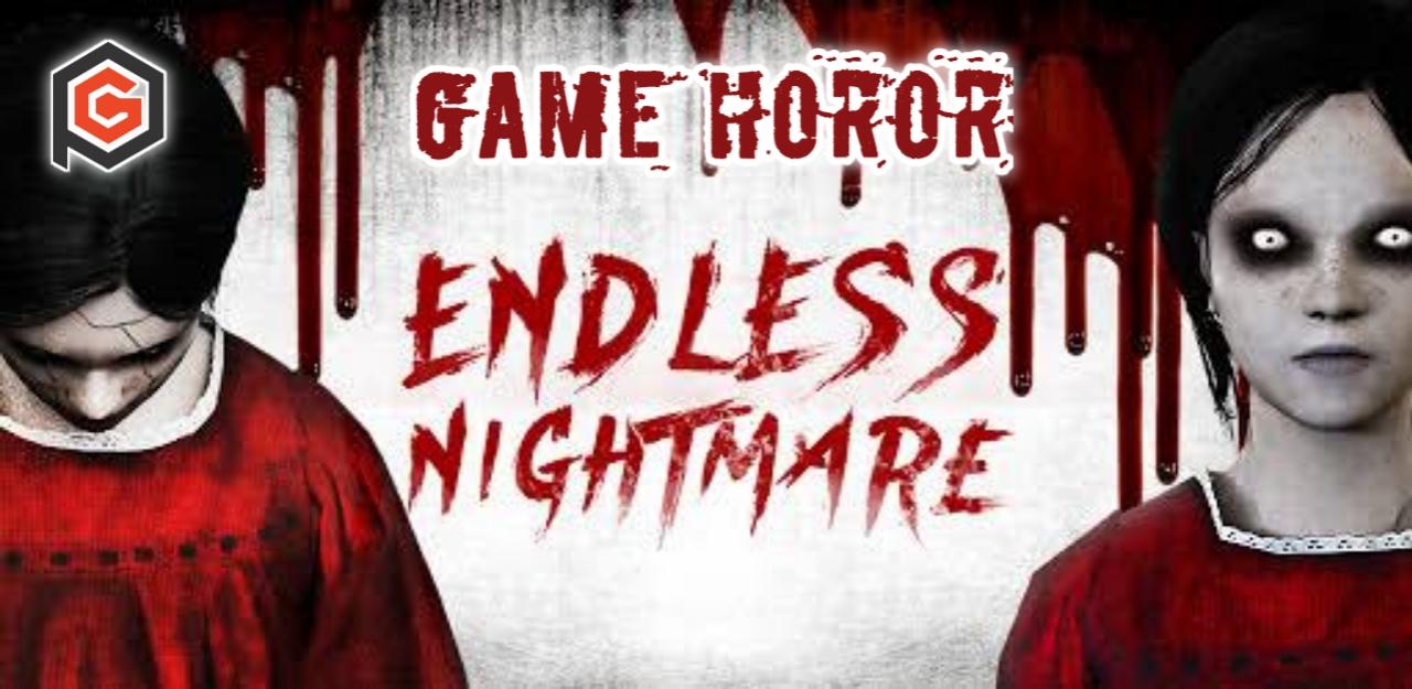 Endless nightmare merupakan game horor untuk android dan ios
