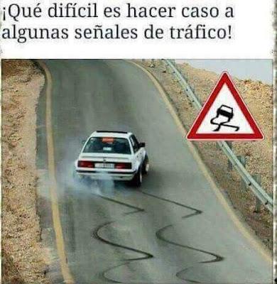 Qué difícil es hacer caso a las señales de tráfico