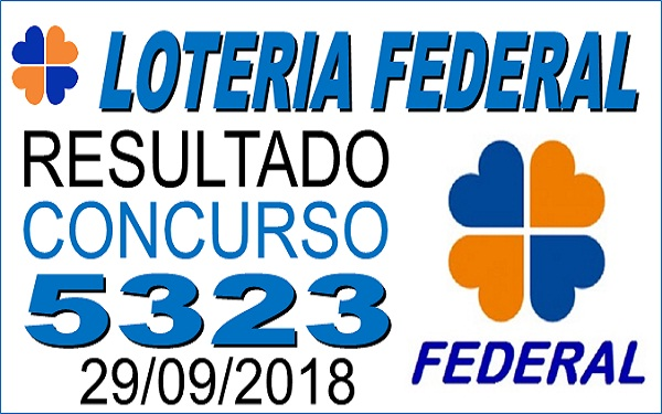 Resultado da Loteria Federal concurso 5323 de 29/09/2018 (Imagem: Informe Notícias)