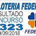 Resultado da Loteria Federal concurso 5323 (29/09/2018)