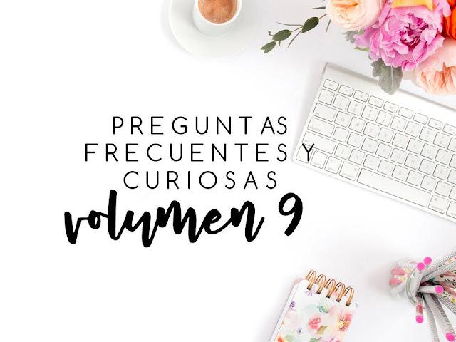 PREGUNTAS FRECUENTES Y CURIOSAS. VOL 9