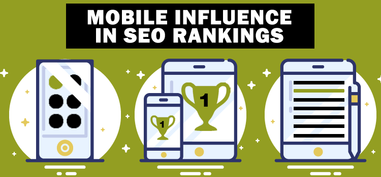 Mobile Influence on SEO Rankings