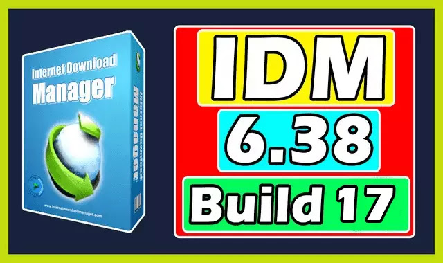 IDM Crack 6.38 Build 17 Patch + Serial Key 2021