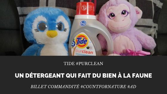 Tide #purclean un détergeant qui fait du bien à la faune #CountForNature #ad
