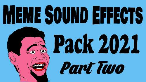 Popular Meme Sound Effects Pack 2021