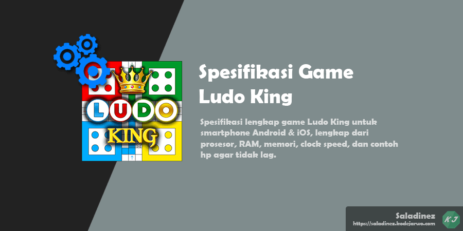 Spesifikasi Game: Ludo King Android & iOS