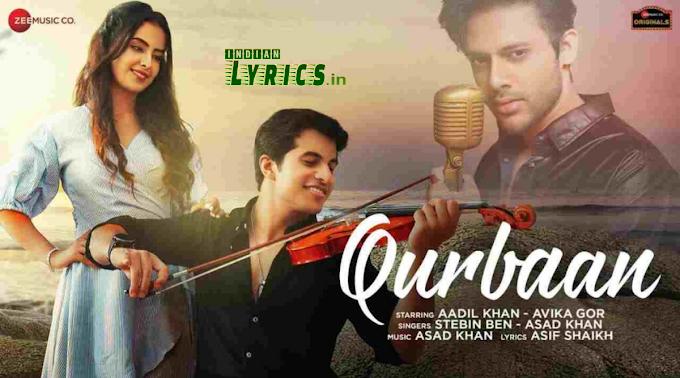 Qurbaan Song Lyrics   Stebin Ben, Asif Khan, Asad Khan