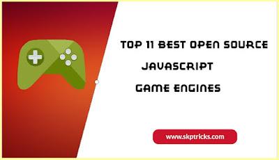 Top 11 Best Open Source JavaScript Game Engines
