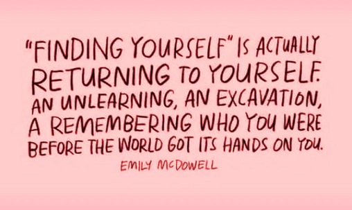 finding yourself is returning to yourselv - remembering who you are #quotes