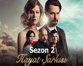 مسلسل أغنية الحياة 2 الجزء الثاني Hayat Şarkıs الحلقة 11 مترجم للعربية