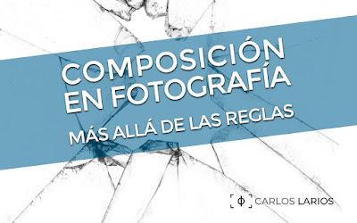 Composición en Fotografía, más allá de las reglas