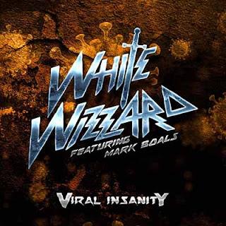 """Το single των White Wizzard """"Viral Insanity"""""""