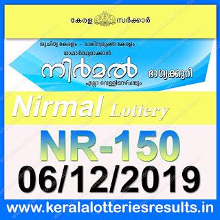 """KeralaLotteriesresults.in, """"kerala lottery result 06 12 2019 nirmal nr 150"""", nirmal today result : 6/12/2019 nirmal lottery nr-150, kerala lottery result 6-12-2019, nirmal lottery results, kerala lottery result today nirmal, nirmal lottery result, kerala lottery result nirmal today, kerala lottery nirmal today result, nirmal kerala lottery result, nirmal lottery nr.150 results 06-12-2019, nirmal lottery nr 150, live nirmal lottery nr-150, nirmal lottery, kerala lottery today result nirmal, nirmal lottery (nr-150) 06/12/2019, today nirmal lottery result, nirmal lottery today result, nirmal lottery results today, today kerala lottery result nirmal, kerala lottery results today nirmal 6 12 19, nirmal lottery today, today lottery result nirmal 6-12-19, nirmal lottery result today 6.12.2019, nirmal lottery today, today lottery result nirmal 6-12-19, nirmal lottery result today 06.12.2019, kerala lottery result live, kerala lottery bumper result, kerala lottery result yesterday, kerala lottery result today, kerala online lottery results, kerala lottery draw, kerala lottery results, kerala state lottery today, kerala lottare, kerala lottery result, lottery today, kerala lottery today draw result, kerala lottery online purchase, kerala lottery, kl result,  yesterday lottery results, lotteries results, keralalotteries, kerala lottery, keralalotteryresult, kerala lottery result, kerala lottery result live, kerala lottery today, kerala lottery result today, kerala lottery results today, today kerala lottery result, kerala lottery ticket pictures, kerala samsthana bhagyakuri"""
