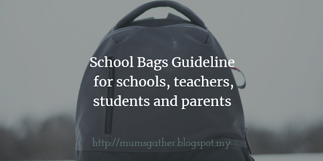 School Bags Guideline for schools, teachers, students and parents