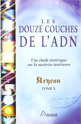 Télécharger Livre Gratuit Les douze couches de l'ADN - Une étude ésotérique sur la maîtrise intérieure, tome X pdf