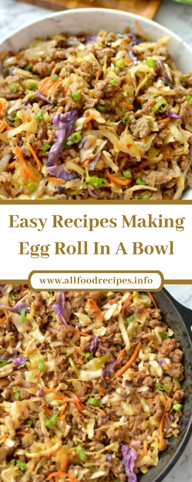 Easy Recipes Making Egg Roll In A Bowl