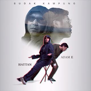 Adam E & Hattan - Budak Kampung MP3