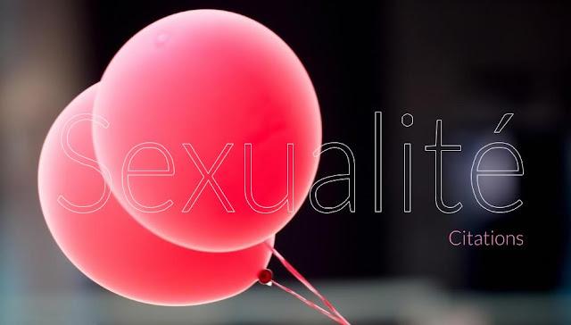 La sexualité en citations et proverbes.