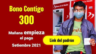BONO Contigo 300: Mañana inician pago a 74,000 personas