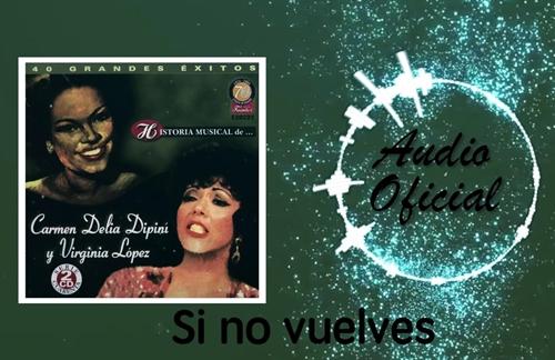 Si No Vuelves   Carmen Delia Dipini & La Sonora Matancera Lyrics