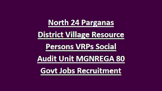 North 24 Parganas District Village Resource Persons VRPs Social Audit Unit MGNREGA 80 Govt Jobs Recruitment
