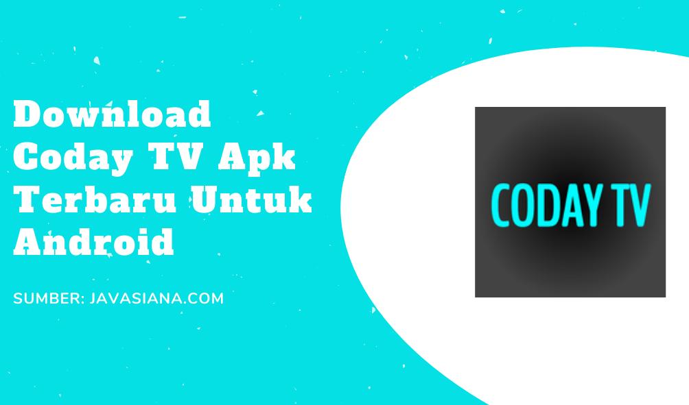Coday TV Apk Terbaru Untuk Live Streaming Bola Gratis