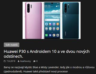 http://azanoviny.wz.cz/2019/09/07/huawei-p30-s-androidem-10-a-ve-dvou-novych-odstinech/