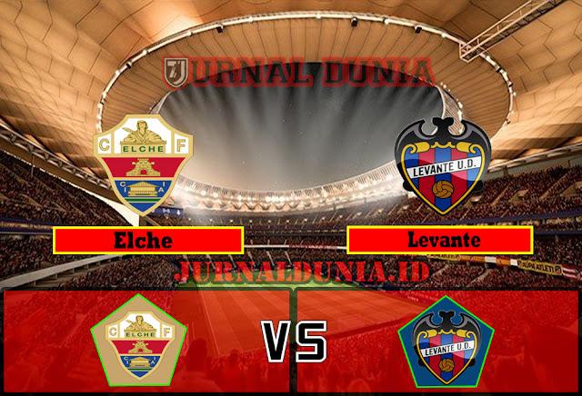 Prediksi Elche vs Levante , Sabtu 24 April 2021 Pukul 19.00 WIB